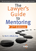 The Lawyer's Guide to Mentoring, 2nd Edition