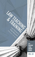 21st Century Legal Career Series Vol. 10 - Law Teaching & Training Opportunities