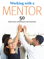 Working with a Mentor: 50 Practical Strategies for Success