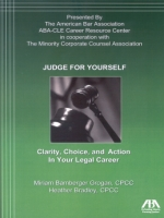Judge for Yourself: Clarity, Choice, and Action in Your Legal Career