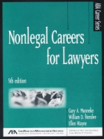 Nonlegal Careers for Lawyers, 5th Edition