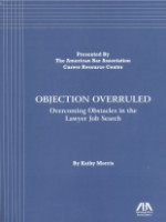 Objection Overruled: Overcoming Obstacles in the Lawyer Job Search