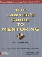 The Lawyer's Guide to Mentoring