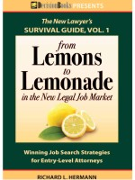 From Lemons to Lemonade: Winning Job Search Strategies for Entry-Level Attorneys