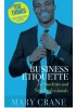 100 Things You Need to Know — Business Etiquette for Students and New Professionals