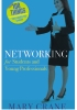 100 Things You Need to Know — Networking for Students and Young Professionals
