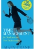 100 Things You Need to Know — Time Management for Students and New Professionals