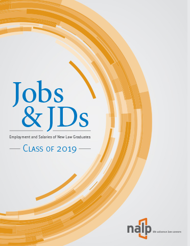 Jobs & JDs: Employment and Salaries of New Law Graduates, Class of 2019