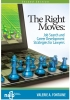 The Right Moves: Job Search and Career Development Strategies for Lawyers, 2nd Edition