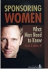 Sponsoring Women: What Men Need to Know